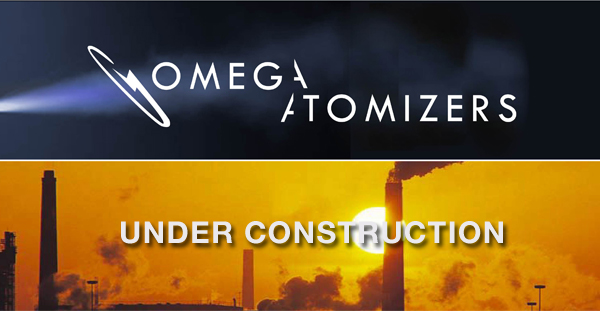 Omega Atomizers Under Construction